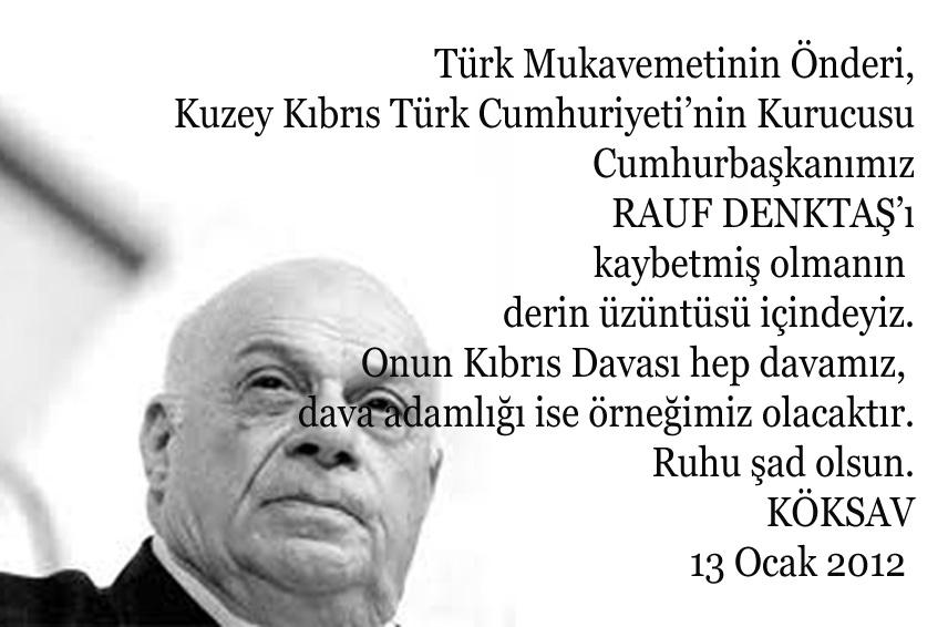 Rauf Denktaş KKTC Cumhurbaşkanı 13 Ocak 2012 - KÖKSAV